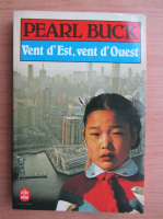 Pearl Buck - Vent d'Est, vent d'Ouest