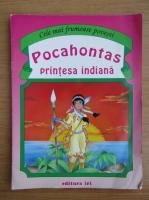 Pocahontas, printesa indiana