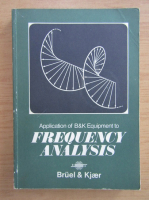 R. B. Randall - Application of B and K equipment to frequency analysis