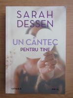 Sarah Dessen - Un cantec pentru tine
