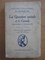 Anticariat: W. L. Mackenzie King - La question sociale et le Canada
