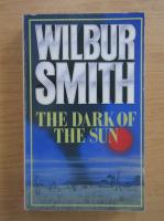 Anticariat: Wilbur Smith - The dark of the sun