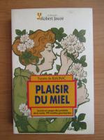 Anticariat: Yvonne de Blaunac - Plaisir du miel
