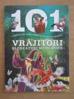Anticariat: 101 lucruri pe care trebuie sa le stii despre vrajitori si creaturi mitologice