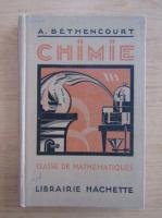 Anticariat: A. Bethencourt - Chimie, classe de mathematiques