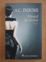 Anticariat: A. C. Pahomi - Filosof de ocazie