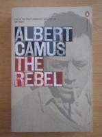 Albert Camus - The rebel