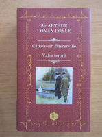 Arthur Conan Doyle - Cainele din Baskerville. Valea terorii