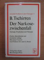 Anticariat: Bruno Tschirren - Der Narkosezwischenfall