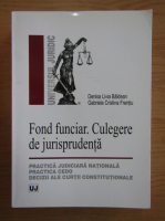 Denisa Livia Baldean - Fond funciar. Culegere de jurisprudenta
