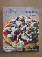 Anticariat: Denise Jardine - The diary-free and gluten-free kitchen