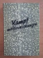 Anticariat: Egon Schott - Kampf mit Riefenchlangen
