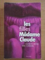 Elisabeth Antebi - Les filles de Madame Claude