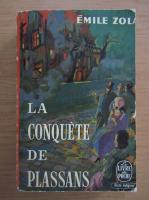 Emile Zola - La conquete de plassans