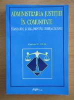 Graham W. Giles - Administrarea justitiei in comunitate