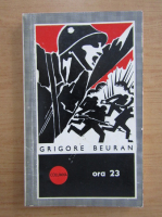 Anticariat: Grigore Beuran - Ora 23