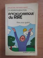 Henri Rubinstein - Psychosomatique du rire