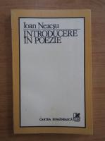 Anticariat: Ioan Neacsu - Introducere in poezie