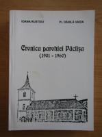 Anticariat: Ioana Rustoiu - Cronica parohiei Paclisa