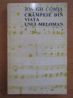 Ion Gh. Comsa - Crampeie din viata unui meloman