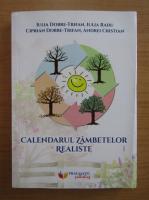 Anticariat: Iulia Dobre-Trifan - Calendarul zambetelor realiste