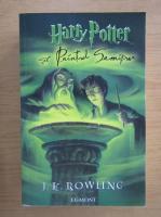 J. K. Rowling - Harry Potter si Printul Semipur