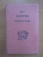 Anticariat: Johann Wolfgang Goethe - Durch und Jahr