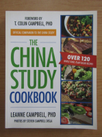 Anticariat: Leanne Campbell - The China study cookbook