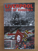 Anticariat: Liverpool. City of radicals