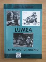 Anticariat: Liviu Lazar - Lumea la inceput de mileniu
