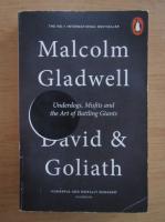 Anticariat: Malcolm Gladwell - David and Goliath