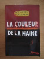 Anticariat: Malorie Blackman - La couleur de la haine