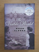Anticariat: Mark Slouka - The visible world