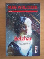 Anticariat: Meg Wolitzer - Belzhar