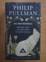 Philip Pullman - His dark materials