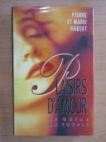 Pierre Habert - Plaisirs d'amor