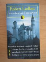 Robert Ludlum - Les veilleurs de l'apocalypse