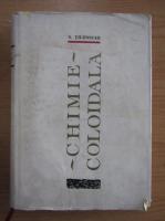 Anticariat: S. Tilenschi - Chimie coloidala