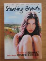 Susan Minot - Stealing beauty