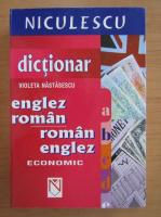 Violeta Nastasescu - Dictionar economic englez-roman, roman-englez