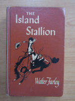 Anticariat: Walter Farley - The island stallion