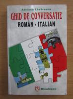 Anticariat: Adriana Lazarescu - Ghid de conversatie roman-italian