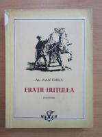 Alecu Ivan Ghilia - Fratii Hutulea