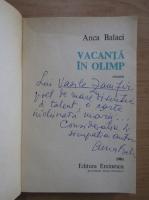 Anticariat: Anca Balaci - Vacanta in Olimp (cu autograful autoarei)