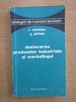C. Manolescu - Desfacerea produselor industriale si marketingul