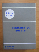 Anticariat: C. Raut - Tratamentul socului