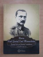 Carl Gustav Emil Mannerheim - Jurnal de pe frontul romanesc