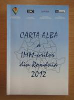 Anticariat: Carta Alba a IMM-urilor din Romania, 2012