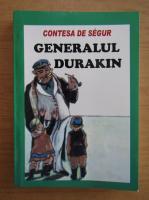 Contesa de Segur - Generalul Durakin