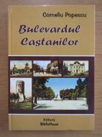 Anticariat: Corneliu Popescu - Bulevardul Castanilor